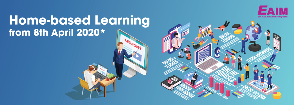 East Asia Institute of Management (EAIM) Announces Home-based Learning to Fight Spread of COVID-19