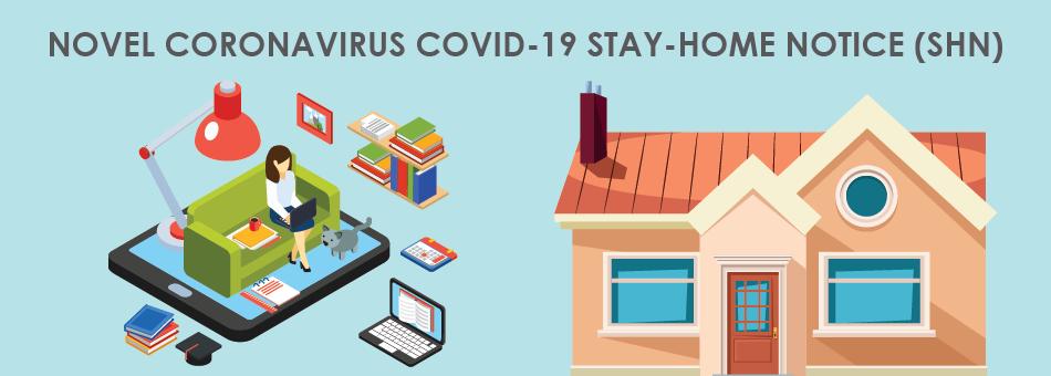 19 Feb Update: Coronavirus COVID-19 Stay Home Notice (SHN)
